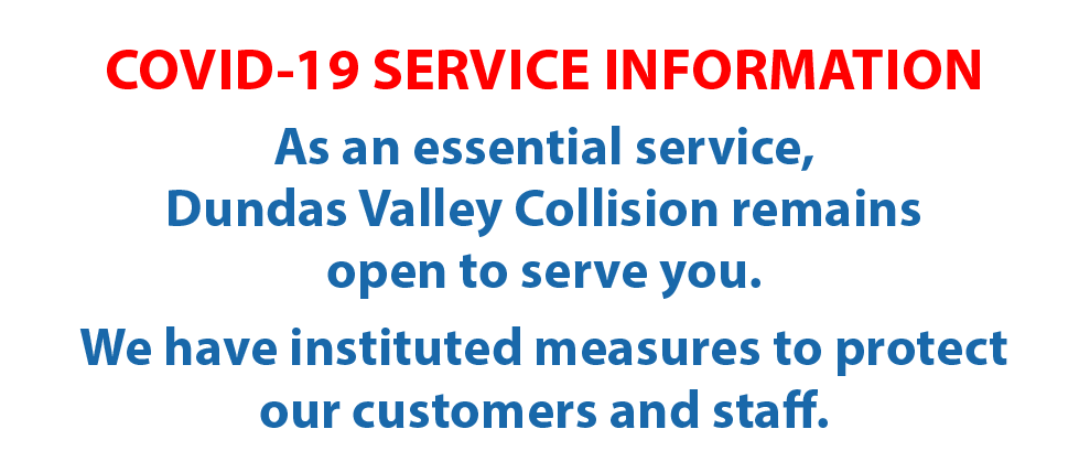 As an essential service Dundas Valley Collision is open
